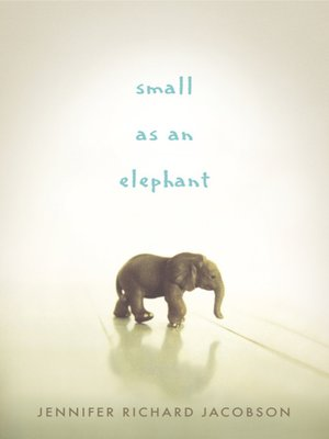 cover image of Small as an Elephant
